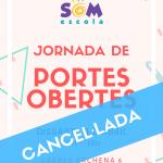 CANCEL·LADA LA JORNADA DE PORTES OBERTES